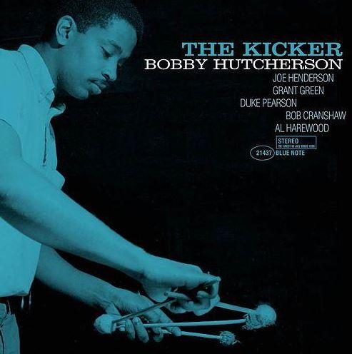 Bobby Hutcherson Ther Kicker