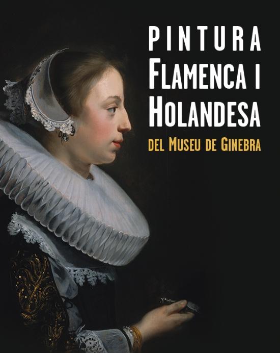 Flemish and Dutch Painting exhibition, Girona